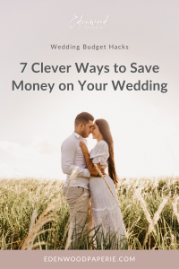 7 Clever Ways to Save Money on Your Wedding